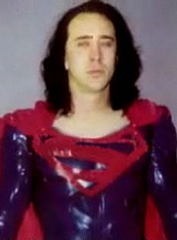 Superman - Nicolas Cage