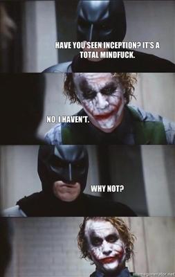Mindfuck - Batman, Joker and Inception