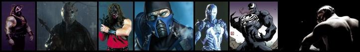 Bane, Jason, Kane, Sub-Zero, Spawn, Venom, Bane