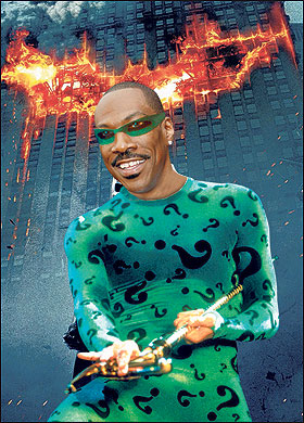 The Dark Knight Rises - Eddie Murphy as The Riddler