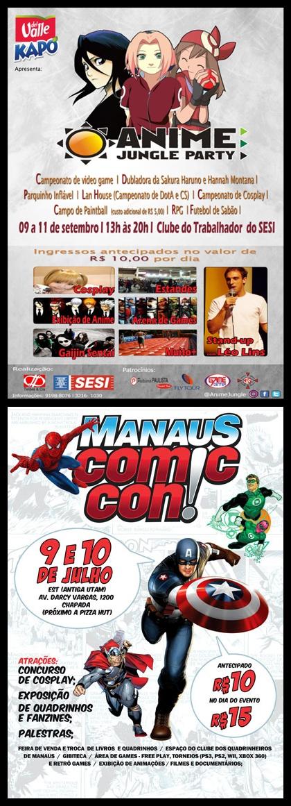 Nadacast #3 - Anime Jungle Party 2011 - Segunda Edição e Manaus Comic Con - O Bignada fez a cobertura