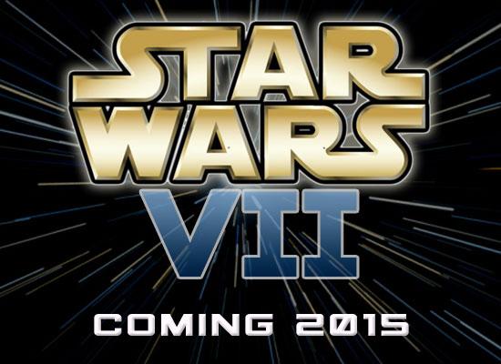 Star Wars 7 - Coming 2015 - Disney
