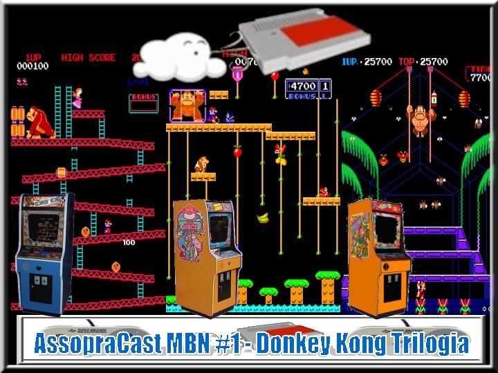 AssopraCast MBN #1 - Donkey Kong Trilogia