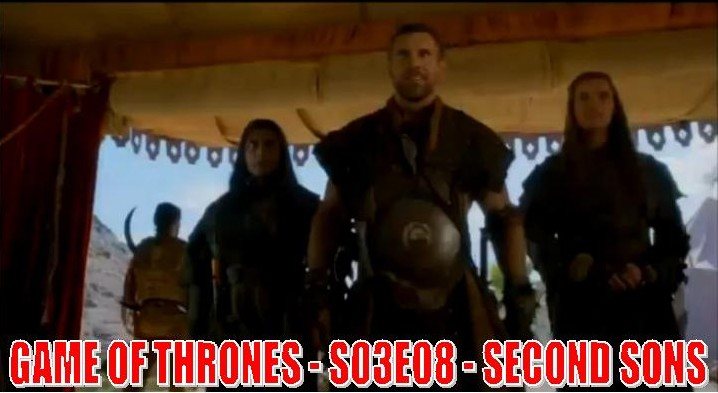 Game of Thrones - S03E08 - Second Sons