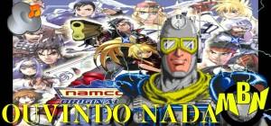Ouvindo Nada - Brave New World, abertura de Namco Vs. Capcom