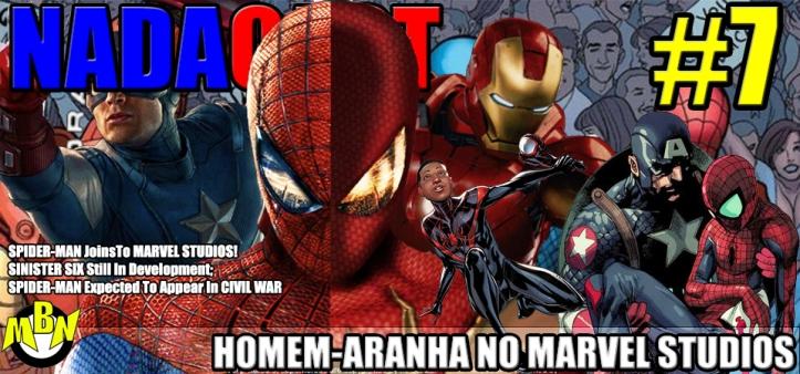 Nadacast #7 - Homem-Aranha na Marvel Studios