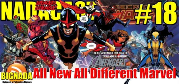 Nadacast #18 - All New All Different Marvel - Teasers