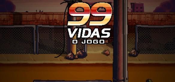 99vidas - O jogo - Primeiras Impressões