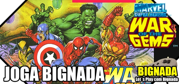Joga Bignada - Marvel Super Heroes - War of the Gems - Bignada TV