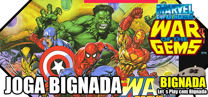 Joga Bignada - Marvel Super Heroes - War of the Gems - Bignada TV