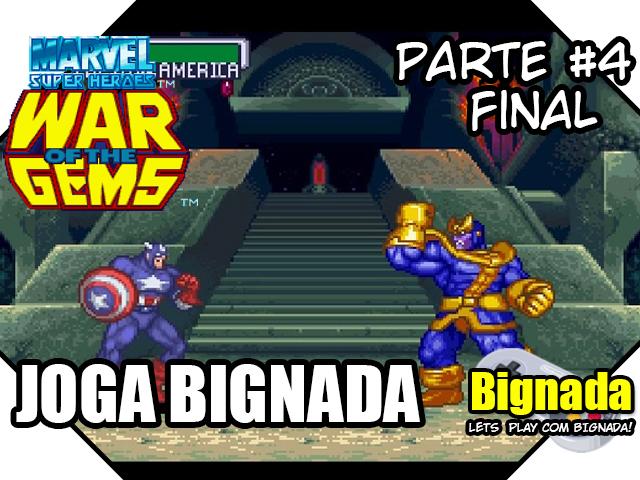Joga Nada - Marvel Super Heroes - War of the Gems - Parte #4 - Final