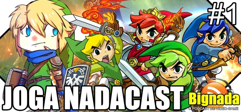 Joga Nadacast #1 - Twiilight Princess 3D, Hyrule Warriors Legends e Triforce Heroes