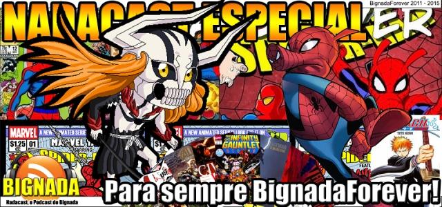 Nadacast Especial - Para sempre BignadaForever