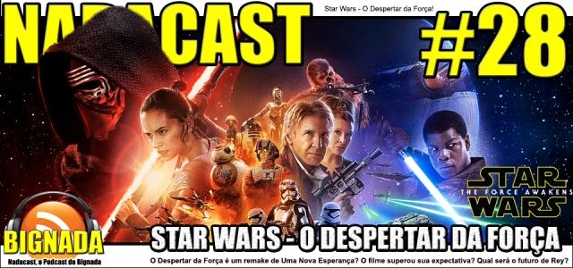 Nadacast #28 - Star Wars - O Despertar da Força