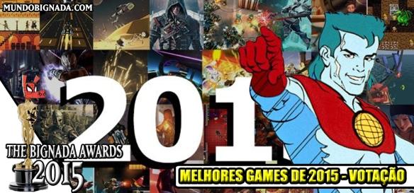 The Bignada Awards 2015 - Melhores Games - Votação
