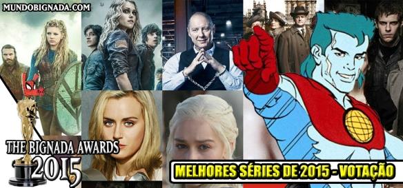 The Bignada Awards 2015 - Melhores Séries - Votação
