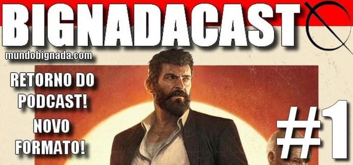 BigNadacast #1 - Logan