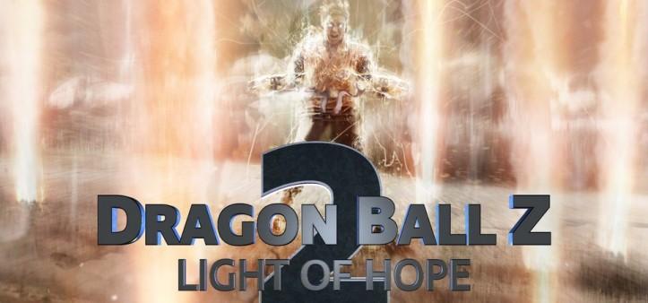 Dragon Ball Z - Light of Hope 2 - Teaser Trailer