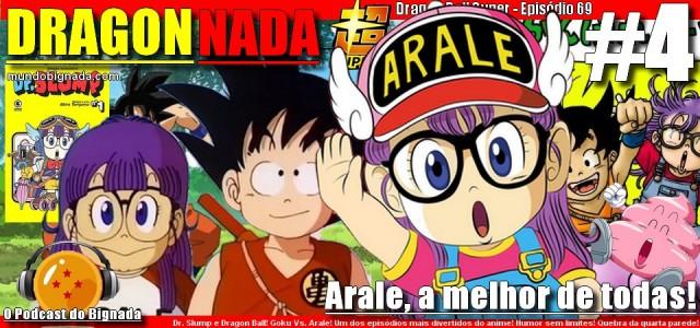 Dragon Nada #4 - Arale,a melhor de todas!