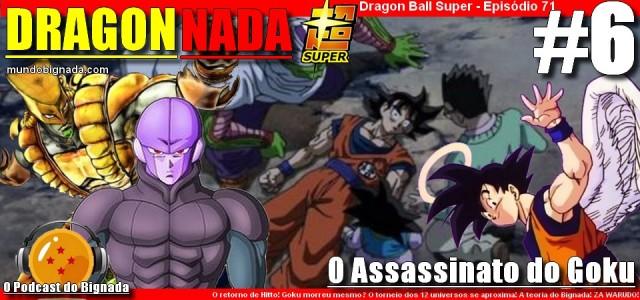 Dragon Nada #6 - O Assassinato do Goku