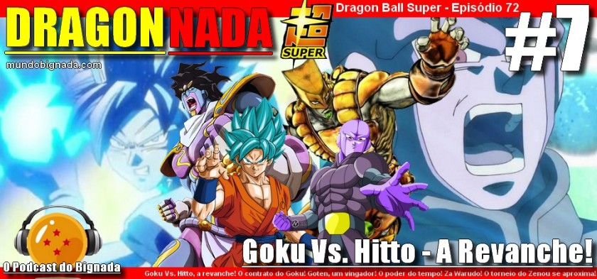 Dragon Nada #7 - Goku Vs. Hitto, a revanche