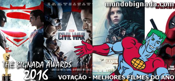 The Bignada Awards 2016 - Melhores Filmes