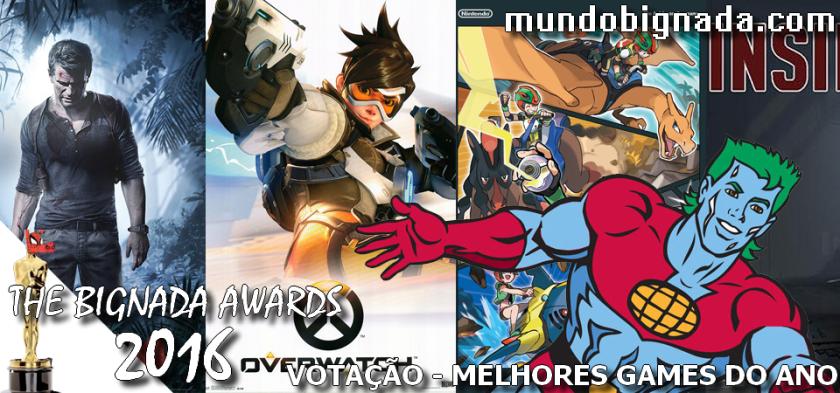 The Bignada Awards 2016 - Melhores Games
