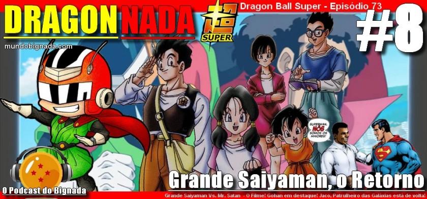 Dragon Nada #8 - Grande Saiyaman, O Retorno