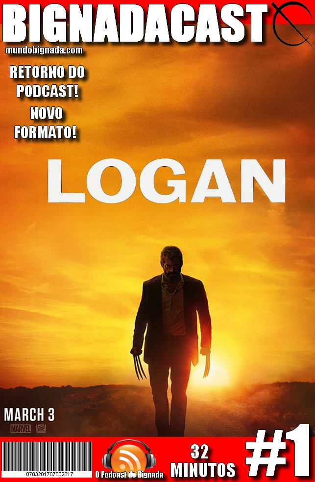 BigNadacast #1 - Logan - Capa Alternativa