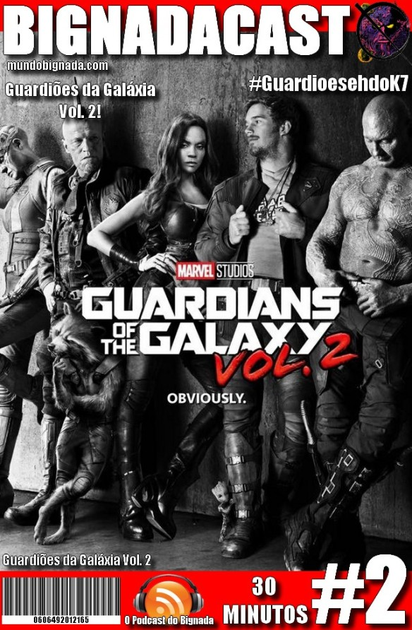 BigNadacast #2 - Guardiões da Galáxia Vol. 2 - Capa Alternativa