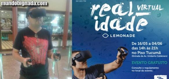 Realidade Virtual - Lemonade - Mundo Bignada esteve no evento