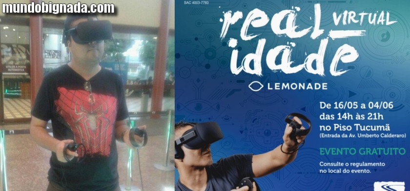 Realidade Virtual - Lemonade - Mundo Bignada esteve no evento