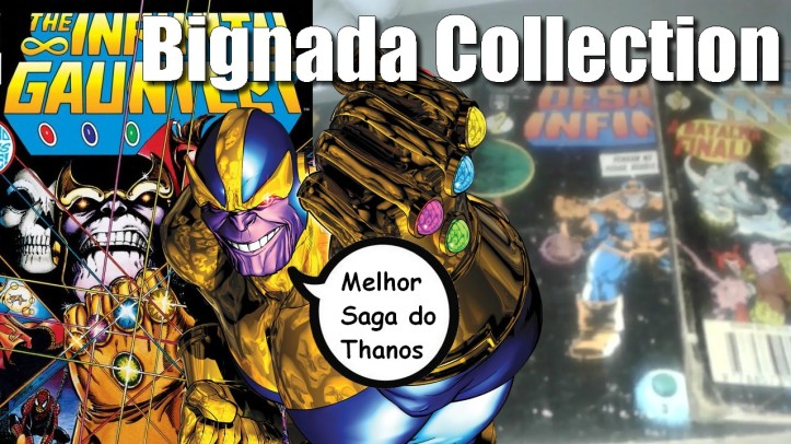 Bignada Collection - Desafio Infinito - A Melhor Saga do Thanos