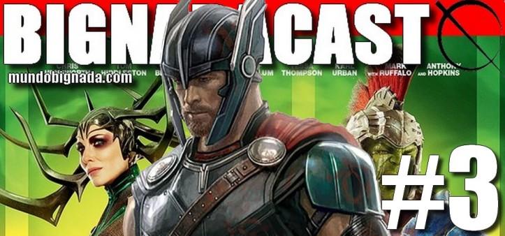 Bignadacast #3 - Thor Ragnarok - Banner