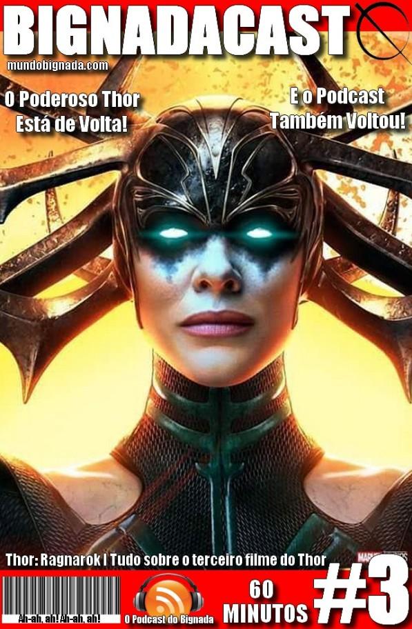 Bignadacast #3 - Thor Ragnarok - Capa Variante #2