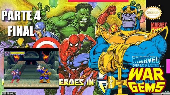 Joga Bignada - Marvel Super Heroes - War of the Gems (SNES) - Parte 4 - Chefão Thanos