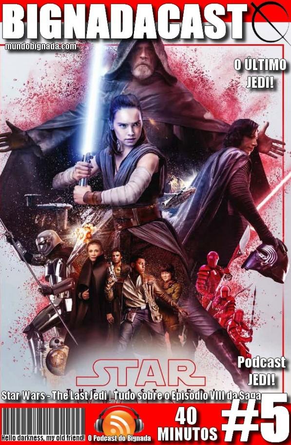 Bignadacast #5 - Star Wars - Os Últimos Jedi - Capa Alternativa #1