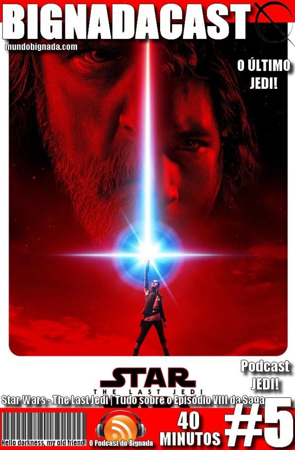 Bignadacast #5 - Star Wars - Os Últimos Jedi - Capa Alternativa #2