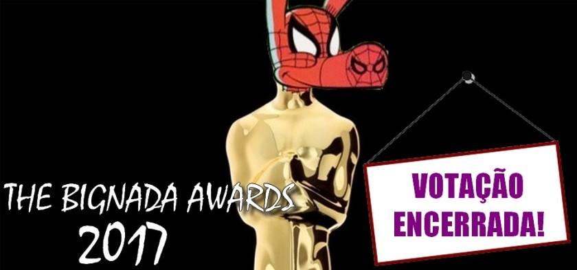 The Bignada Awards 2017 - Encerrada a Votação