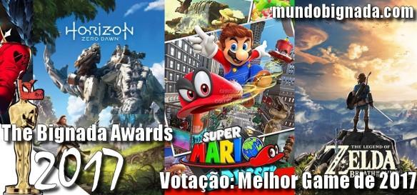 The Bignada Awards 2017 - Votação de Melhor Game