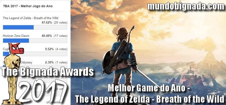 The Legend of Zelda - Breath of the Wild - Melhor Game do Ano no The Bignada Awards 2017