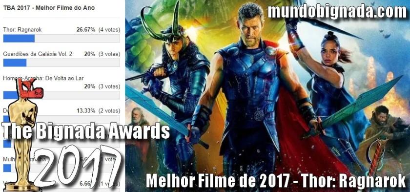 Thor - Ragnarok - Melhor Filme de 2017 no The Bignada Awards