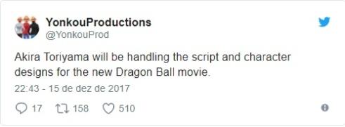 Twitt sobre Dragon Ball Filme 2018