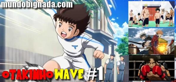 OTAKINHO WAVE #3 - Começa a Primavera! Captain Tsubasa 2018, Boku no Hero Academia, Megalobox, Sword Art Online, Persona 5 e outros