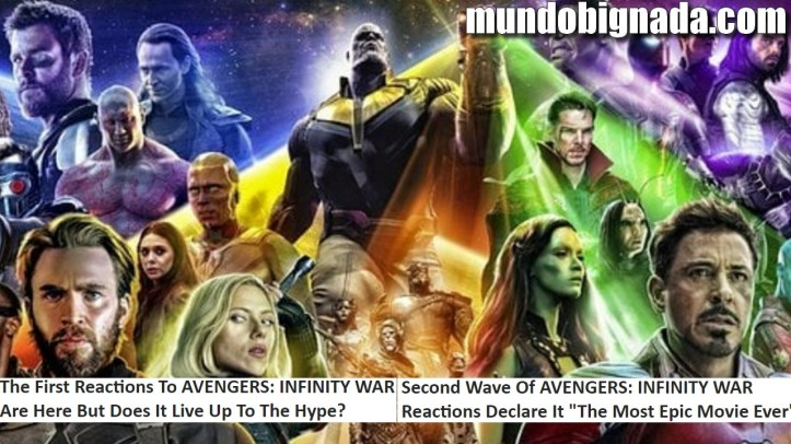 Vingadores - Guerra Infinita - Primeiras Reações ao filme são extremamente Positivas - BIGNADA NEWS