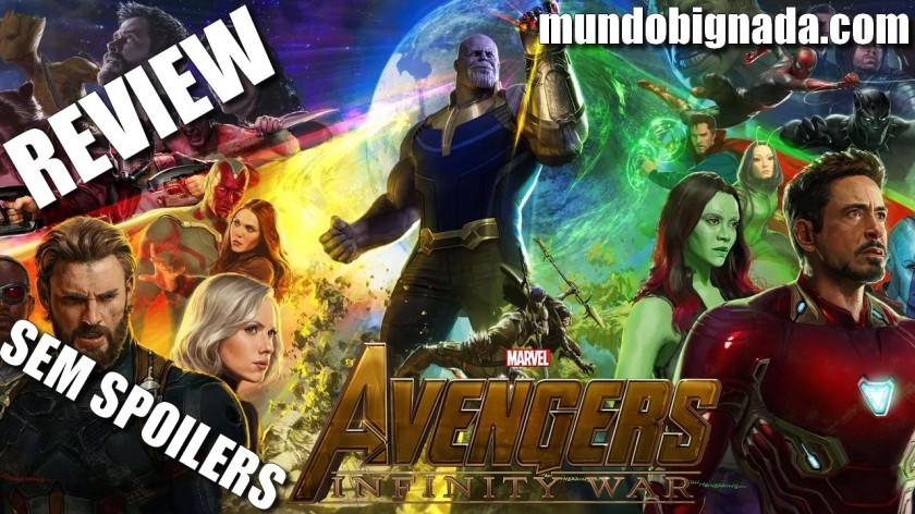 Vingadores - Guerra Infinita - SEM SPOILERS - BIGNADA REVIEW