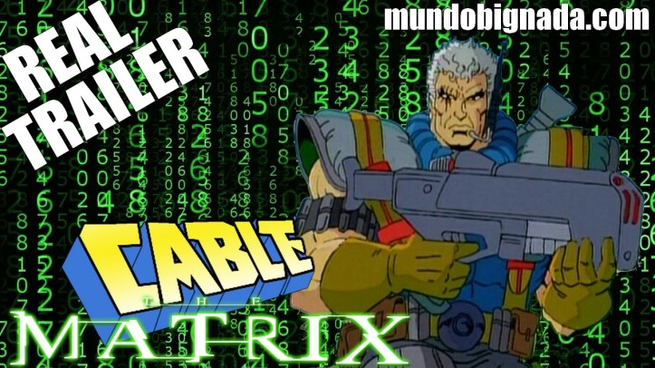 X-Men´s Cable - The Matrix Real Trailer