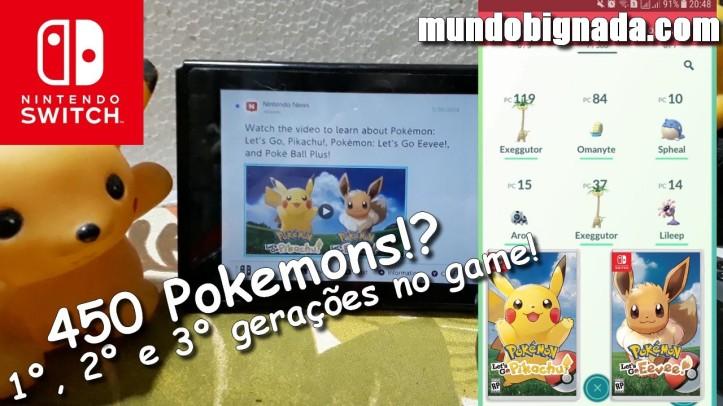 450 Pokemons! Pokemon Let´s Go Pikachu e Eevee deve ter 1, 2 e 3 geração - BIGNADA COMENTA