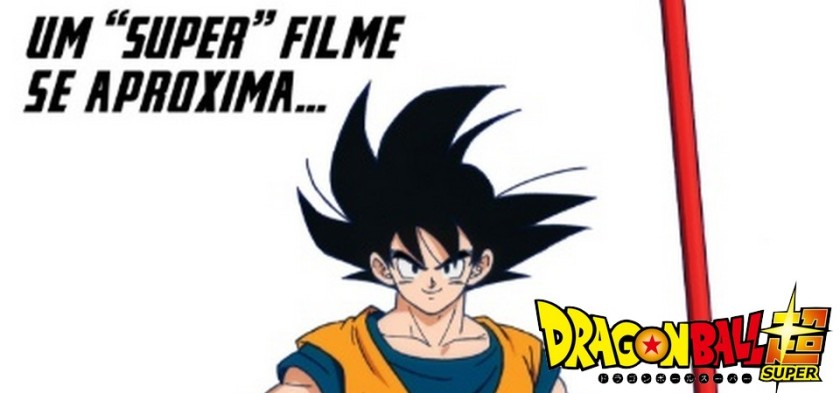 Dragon Ball Super - O Filme irá estrear no Brasil em dezembro