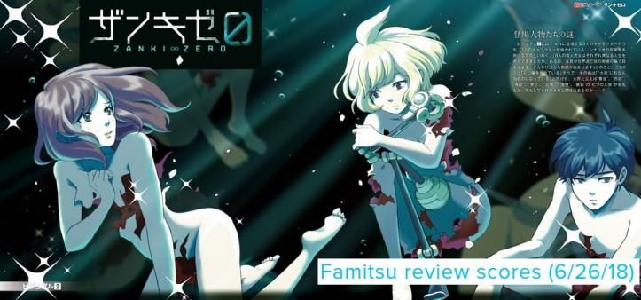 Famitsu - Review Scores (6 - 26 - 18) - Zanki Zero
